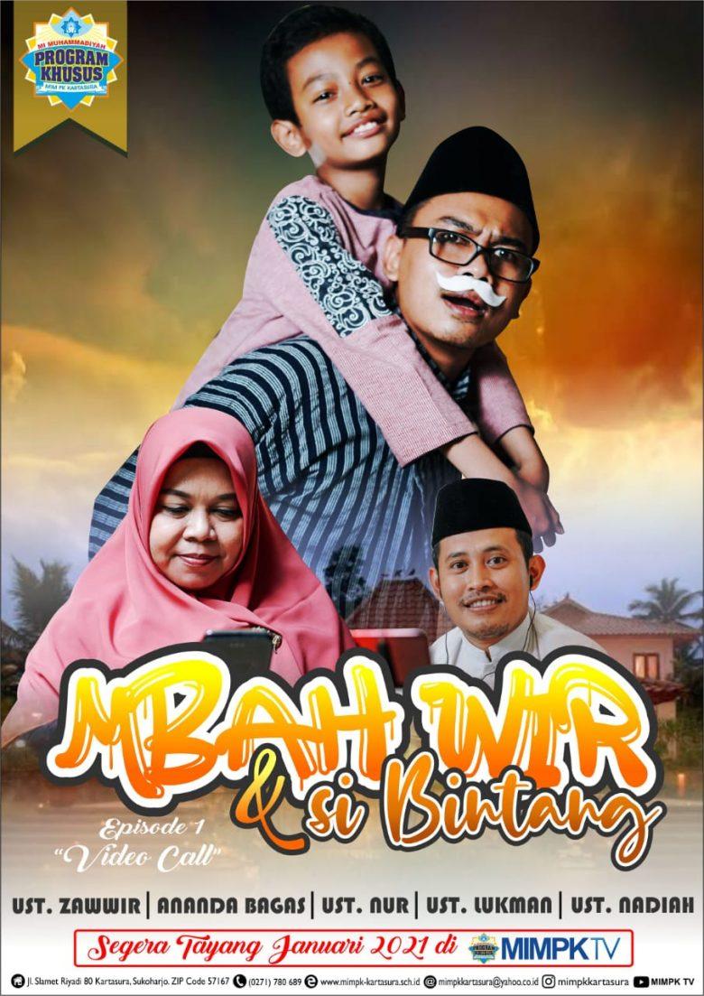 Film pendek MBAH WIR DAN SI BINTANG