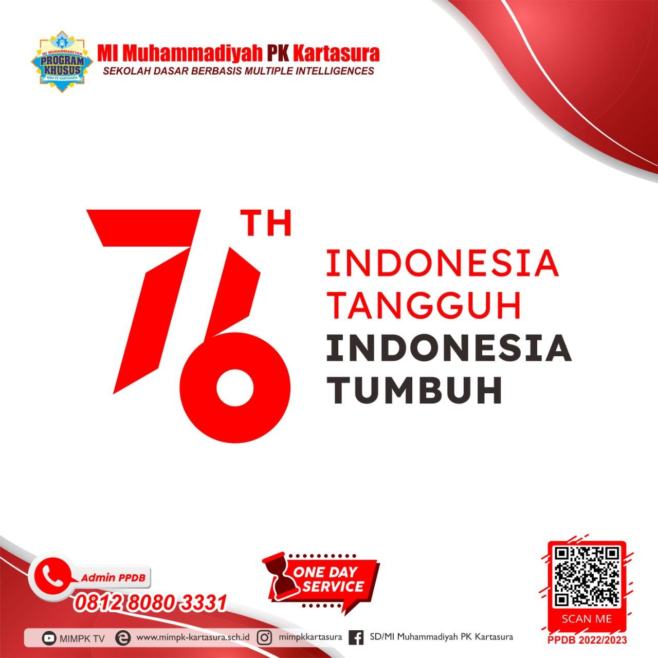 HUT RI ke-76 INDONESIA TANGGUH, INDONESIA TUMBUH